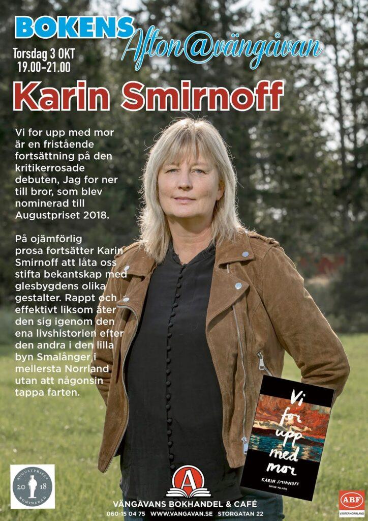 Karin Smirnoff, Vi for upp med mor