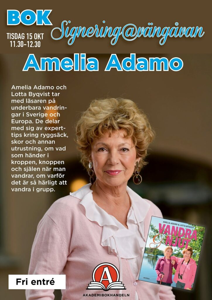 Amelia Adamo, Njut & vandra