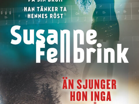 Susanne Fellbrink, Än sjunger hon inga sånger