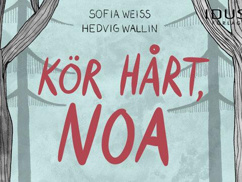 Sofia Weiss, Kör hårt, NOA!