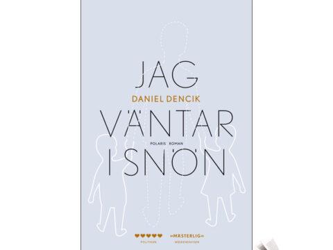 Recension: Jag väntar i snön av Daniel Decik