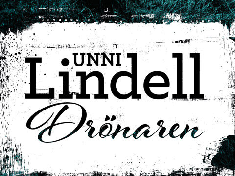 Unni Lindell, Drönaren