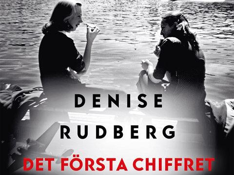 Denise Rudberg, Det första chiffret